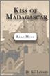 The Kiss of Madagascar